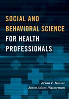 Social and Behavioral Science for Health Professionals 1442249714 Book Cover