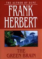 The Green Brain 0765342502 Book Cover