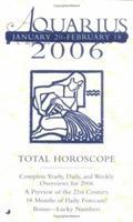 Total Horoscope Aquarius 2006 0515139181 Book Cover