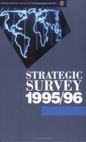 Strategic Survey 1995/96 0198280912 Book Cover