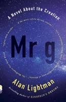 Mr. G: A Novel About The Creation 030774485X Book Cover