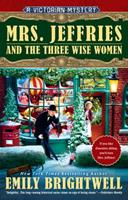 Mrs. Jeffries and the Three Wise Women 0399584226 Book Cover