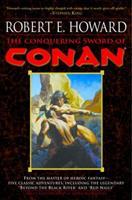 Conan of Cimmeria: The Conquering Sword of Conan (Book 3) 0345461533 Book Cover