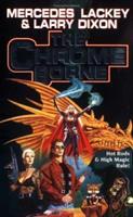 The Chrome Borne 0671578340 Book Cover
