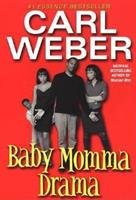 Baby Momma Drama 1575669080 Book Cover