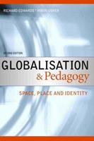 Globalisation and Pedagogy: Space, Place and Identity 0415428963 Book Cover