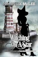 Witching on a Star 1496186362 Book Cover