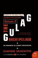 The Gulag Archipelago, 1918-1956, Volume II: An Experiment in Literary Investigation, III-IV 0060139110 Book Cover
