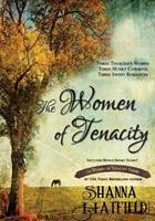 The Women of Tenacity 1467963615 Book Cover