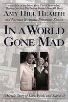In a World Gone Mad: A Heroic Story of Love, Faith, and Survival 0687096103 Book Cover