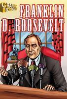 Franklin Roosevelt (Saddleback Graphic Biographies) 1599052229 Book Cover