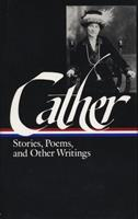 Willa Cather: Stories, Poems, and Other Writings (Library of America) 0940450712 Book Cover