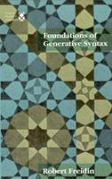 Foundations of Generative Syntax (Current Studies in Linguistics) 0262061449 Book Cover