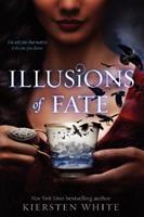 Illusions of Fate 0062135899 Book Cover