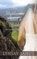 The Highlander Takes a Bride 0062273590 Book Cover