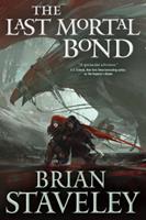 The Last Mortal Bond 0765336456 Book Cover