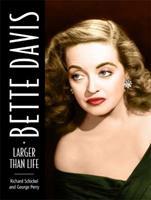Bette Davis: Larger than Life 0762436883 Book Cover