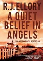 A Quiet Belief in Angels 1590202503 Book Cover