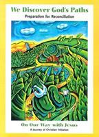 We Discover God's Paths (Best in Sacrament Preparation) 1585951560 Book Cover