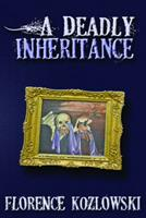 A Deadly Inheritance 1432777068 Book Cover