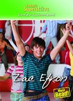 Zac Efron (Today's Superstars, Entertainment) 0836892399 Book Cover
