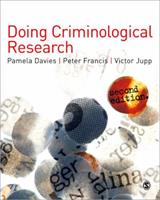 Doing Criminological Research 1848606532 Book Cover