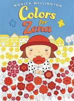 Colors for Zena 0803737432 Book Cover