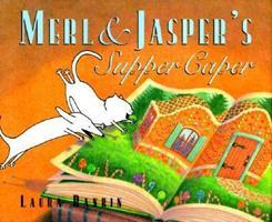 Merl and Jasper's Supper Caper 0679881050 Book Cover