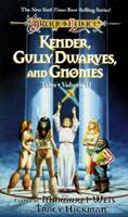 Kender, Gully Dwarves, and Gnomes 0880383828 Book Cover
