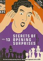 Secrets of Opening Surprises, Volume 13 9056913417 Book Cover