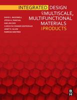 Integrated Design of Multiscale Materials and Products 1856176622 Book Cover