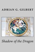 Shadow of the Dragon 1873616309 Book Cover