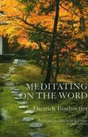Meditating on the Word 0936384417 Book Cover