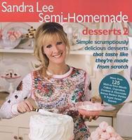 Semi-Homemade: Desserts 2 0696241811 Book Cover