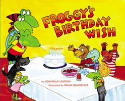 Froggy's Birthday Wish 0147517990 Book Cover