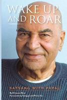 Wake Up and Roar: Satsang with Papaji 1945390875 Book Cover