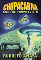 ChupaCabra and the Roswell UFO 0826344690 Book Cover