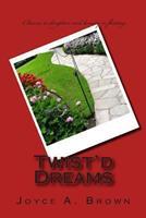 Twist'd Dreams 0615727646 Book Cover