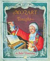 Mozart Tonight 068971808X Book Cover
