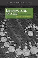 Legends, Lore, and Lies: A Skeptic's Stance (A Longman Topics Reader) (Longman Topics Series) 0321439244 Book Cover