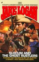 Slocum and the Ghost Rustlers (Slocum, #283) 0515133671 Book Cover