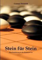 Stein für Stein: Eine Einführung in das Brettspiel Go 3833006013 Book Cover
