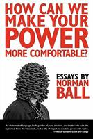 How Can We Make Your Power More Comfortable? 193483212X Book Cover