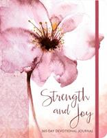 Strength and Joy: A 365-Day Devotional Journal 1633261352 Book Cover