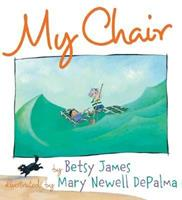 My Chair 0439444217 Book Cover
