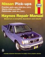 NISSAN FRONTIER PICKUP 98-04,PATHFINDER 96-04 & XTERRA 00-04 (Haynes Repair Manual) 1563926105 Book Cover