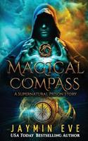 Magical Compass: A Supernatural Prison Story 1977723098 Book Cover