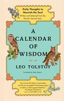A Calendar of Wisdom: Daily Thoughts to Nourish the Soul, Written & Selected from the World's Sacred Texts 0684837935 Book Cover