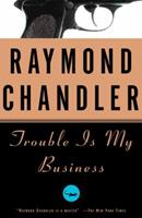 Trouble Is My Business 0345024508 Book Cover
