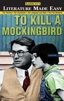 To Kill a Mockingbird (Literature Made Easy) 0764108220 Book Cover